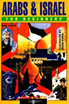 Arabs & Israel for Beginners (Writers and…