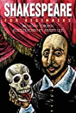 Toropov,  Brandon: Shakespeare: For Beginners (For Beginners (Steerforth Press))