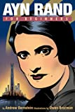 Bernstein, Andrew: Ayn Rand For Beginners (For Beginners (Steerforth Press))