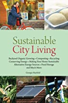 Sustainable City Living by Georgia Mayfield