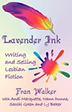 Lavender Ink - Writing and Selling Lesbian…