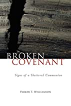 Broken Covenant: Signs of a Shattered…