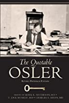 The Quotable Osler by Mark Silverman
