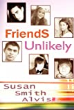 Alvis, Susan Smith: Friends Unlikely