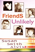 Friends Unlikely by Susan Smith Alvis