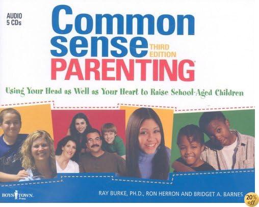 Common Sense Parenting Audio Book: 3rd Edition