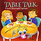 Table Talk: A Book about Table Manners…