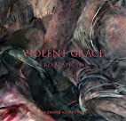 Violent Grace: A Retrospective by Edward…