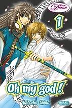 Oh My God!, Volume 1 by Natsuho Shino