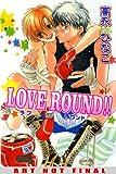 Takanaga, Hinako: Love Round!! (Yaoi) (Deux)