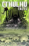 William Messner-Loebs: Cthulhu Tales Vol. 3: Chaos of the Mind