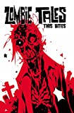 Peyer, Tom: Zombie Tales Vol 4: This Bites