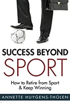 Success Beyond Sport: How to retire from…