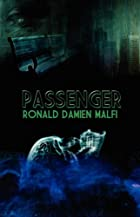 The Passenger by Ronald Malfi