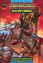 Mutants Masterminds Deluxe Heros Hand by Jon…