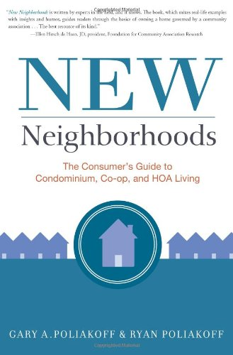new-neighborhoods-the-consumers-guide-to-condominium-co-op-and-hoa-living