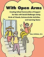 With Open Arms: Creating School Communities…