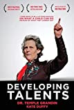 Temple Grandin: Developing Talents: Careers For Individuals With Asperger Syndrome And High-functioning Autism- Updated, Expanded Edition