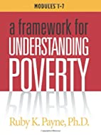 A Framework for Understanding Poverty…