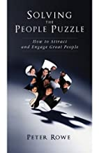 Solving the People Puzzle by Peter Rowe