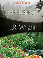 The Suspect by L. R. Wright