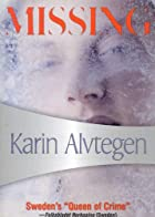 Missing by Karin Alvtegen
