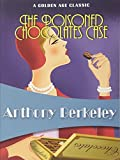 Berkeley, Anthony: The Poisoned Chocolates Case (Golden Age Classics)