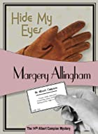 Hide My Eyes by Margery Allingham