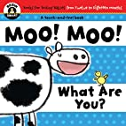 Begin Smart: Moo! Moo! What Are You? by…