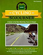 Cycling Sojourner: A Guide to the Best…