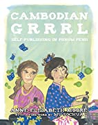 Cambodian Grrrl: Self-Publishing in Phnom…