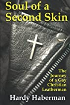 Soul of a Second Skin: The Journey of a Gay…