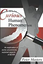 This Curious Human Phenomenon: An…