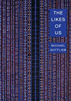 The Likes Of Us by Michael Gottlieb