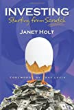 Janet Holt: Investing - Starting From Scratch