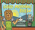 Good Morning Brew: A Parody for Coffee…