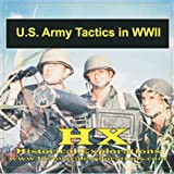 Historical Explorations: US Army Infantry in WWII