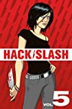Seeley, Tim: Hack/Slash Volume 5