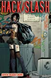 Seeley, Tim: Hack/Slash Volume 7: New Blood Old Wounds