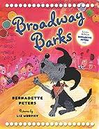 Broadway Barks by Bernadette Peters