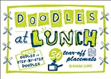Zemke, Deborah: Doodles at Lunch: 36 Tear-Off Placemats