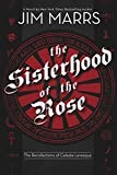 Marrs, Jim: The Sisterhood of the Rose