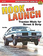 How to Hook & Launch: Traction Mods for…