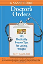 Doctor's Orders: 101 Medically-Proven…