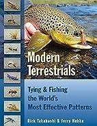 Modern Terrestrials: Tying & Fishing the…