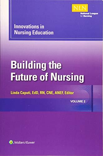innovations-in-nursing-education-building-the-future-of-nursing-volume-2