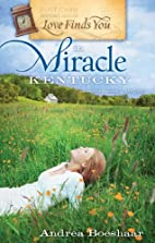 Love Finds You in Miracle, Kentucky (Love…