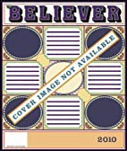 The Believer, Issue 69: February 2010 by…