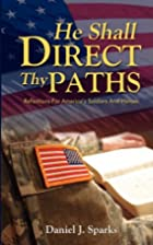 He Shall Direct Thy Paths: Reflections for…
