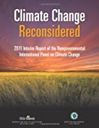 Climate Change Reconsidered: 2011 Interim…